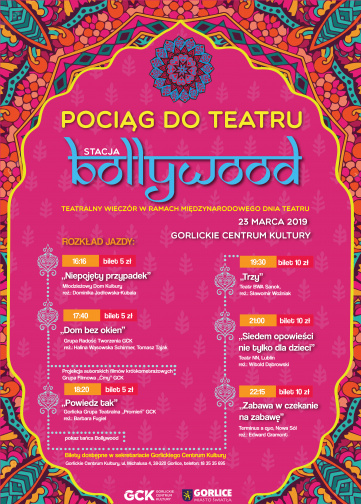 23.03.2019 (sobota) Pociąg do teatru. Stacja: Bollywood - GCK Gorlice